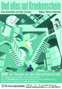 Und alles auf Krankenschein - DSV im Theater an der Marschnerstraße